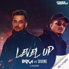 Level Up ft Divine song download by Ikka