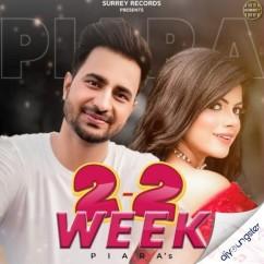 2-2 Week song download by Piara Gill
