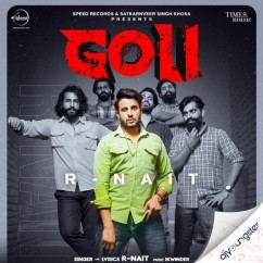 Goli song download by R Nait