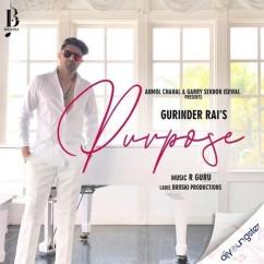 Purpose song download by Gurinder Rai
