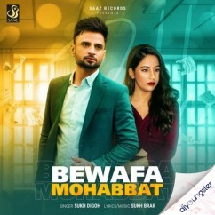 Bewafa Mohabbat song download by Sukh Digoh