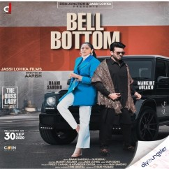 Bell Bottom ft Mankirt Aulakh song download by Baani Sandhu