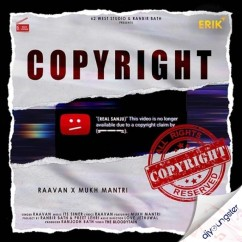 Copyright ft Mukh Mantri song download by Raa Van