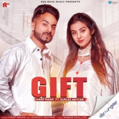 Gift ft Gurlez Akhtar song download by Harf Maan