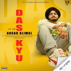 Das Kyu song download by Angad Aliwal