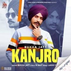 Kanjro song download by Bukka Jatt
