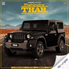 Mahindra Thar song download by Mankirt Aulakh
