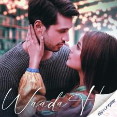 Waada Hai ft Shehnaaz Gill song download by Arjun Kanungo