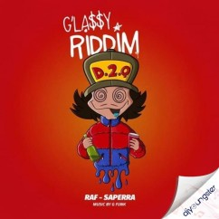 Glassy Riddim song download by Raf Saperra