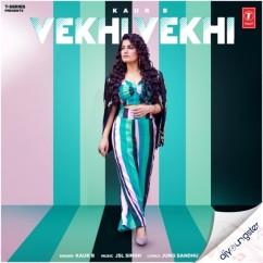 Vekhi Vekhi song download by Kaur B
