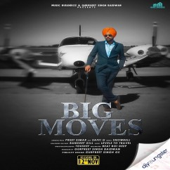 Big Moves song download by Preet Simar