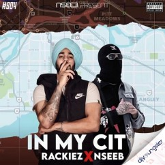 In My City ft Nseeb song download by Rackiez