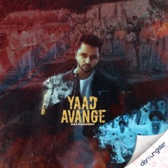 Yaad Avange song download by Raj Ranjodh