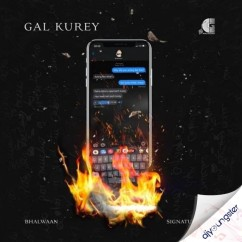 Gal Kurey song download by Bhalwaan