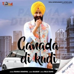 Canada Di Kudi song download by Pamma Dumewal