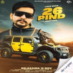 26 Pind ft Afsana Khan song download by Love Brar