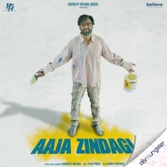 Aaja Zindagi song download by Hardeep Grewal