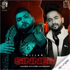 Sinner ft Jerry song download by Nijjar