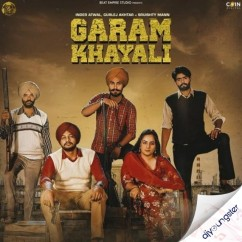 Garam Khyali ft Gurlez Akhtar song download by Inder Atwal