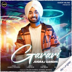 Garari song download by Jugraj Sandhu