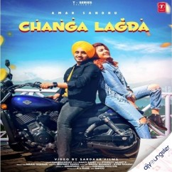 Changa Lagda song download by Amar Sandhu