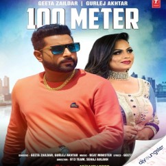 100 Meter ft Gurlej Akhtar song download by Geeta Zaildar