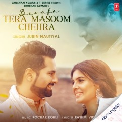 Bewafa Tera Masoom Chehra song download by Jubin Nautiyal