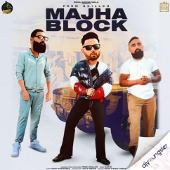 Majha Block song download by Prem Dhillon