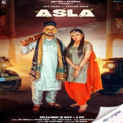 Asla ft Afsana Khan song download by Dev Sidhu