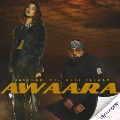 Awaara ft Reet Talwar song download by Badshah