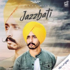 Jaazbati song download by Joban Gill