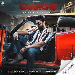 Charche ft Afsana Khan song download by Aarsh Benipal