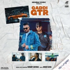 Gaddi GTR song download by Rummy Grewal