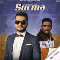 Surma ft Kaka song download by Adaab Kharoud