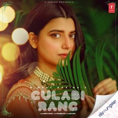 Gulabi Rang song download by Nimrat Khaira