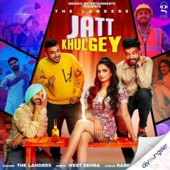 Jatt Khulgey song download by The Landers