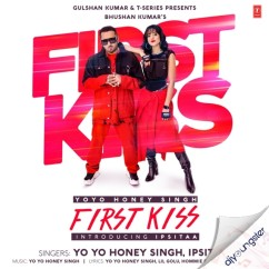 First Kiss song download by Yo Yo Honey Singh