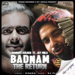Badnam The Return song download by Mankirt Aulakh