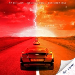 Foreigns song download by AP Dhillon