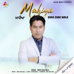 Mahiya song download by Gora Chak Wala
