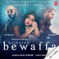 Besharam Bewaffa song download by B Praak