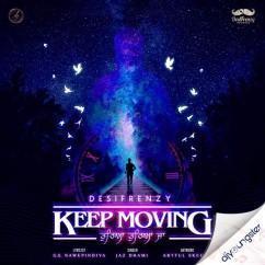 Keep Moving (Tureya Tureya Ja) song download by Jaz Dhami