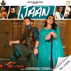 Jaan ft Shree Brar song download by Barbie Maan