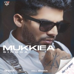 Mukkiea song download by Singga