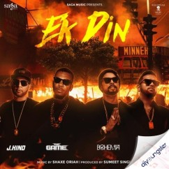 Ek Din ft Karan Aujla song download by Bohemia