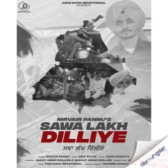 Sawa Lakh Dilliye song download by Nirvair Pannu