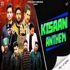 Kisan Anthem ft Nishawn Bhullar, song download by Mankirt Aulakh