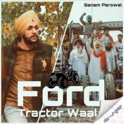 Ford Tractor Waale song download by Sanam Parowal