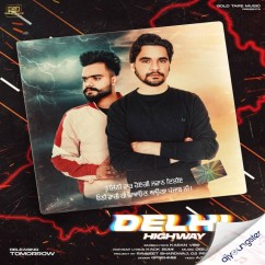 Delhi Highway ft Kack Bomi song download by Karan Virr