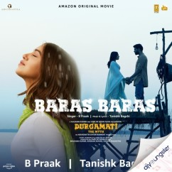 Baras Baras song download by B Praak